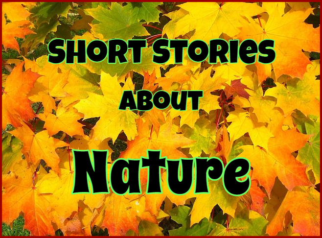 Short Stories About Nature Or The Environment Online